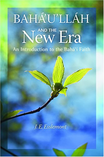 Bahaullah-And-the-New-Era-An-Introduction-to-the-Bahai-Faith-0