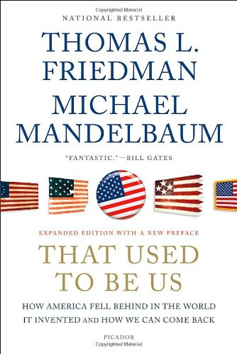 That-Used-to-Be-Us-How-America-Fell-Behind-in-the-World-It-Invented-and-How-We-Can-Come-Back-0