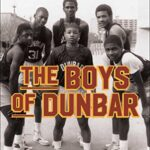 The Boys of Dunbar: A Story of Love, Hope, and Basketball 3