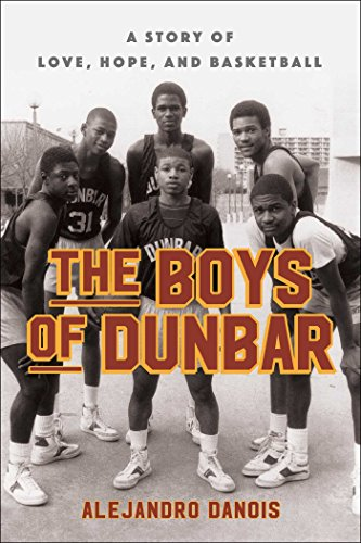 The-Boys-of-Dunbar-A-Story-of-Love-Hope-and-Basketball-0