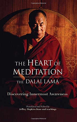 The-Heart-of-Meditation-Discovering-Innermost-Awareness-0