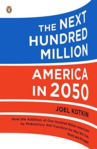 The-Next-Hundred-Million-America-in-2050-0