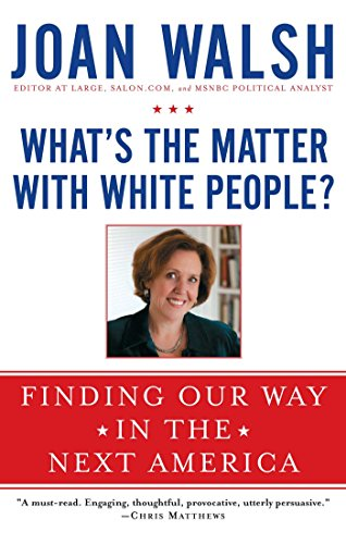 Whats-the-Matter-with-White-People-Finding-Our-Way-in-the-Next-America-0